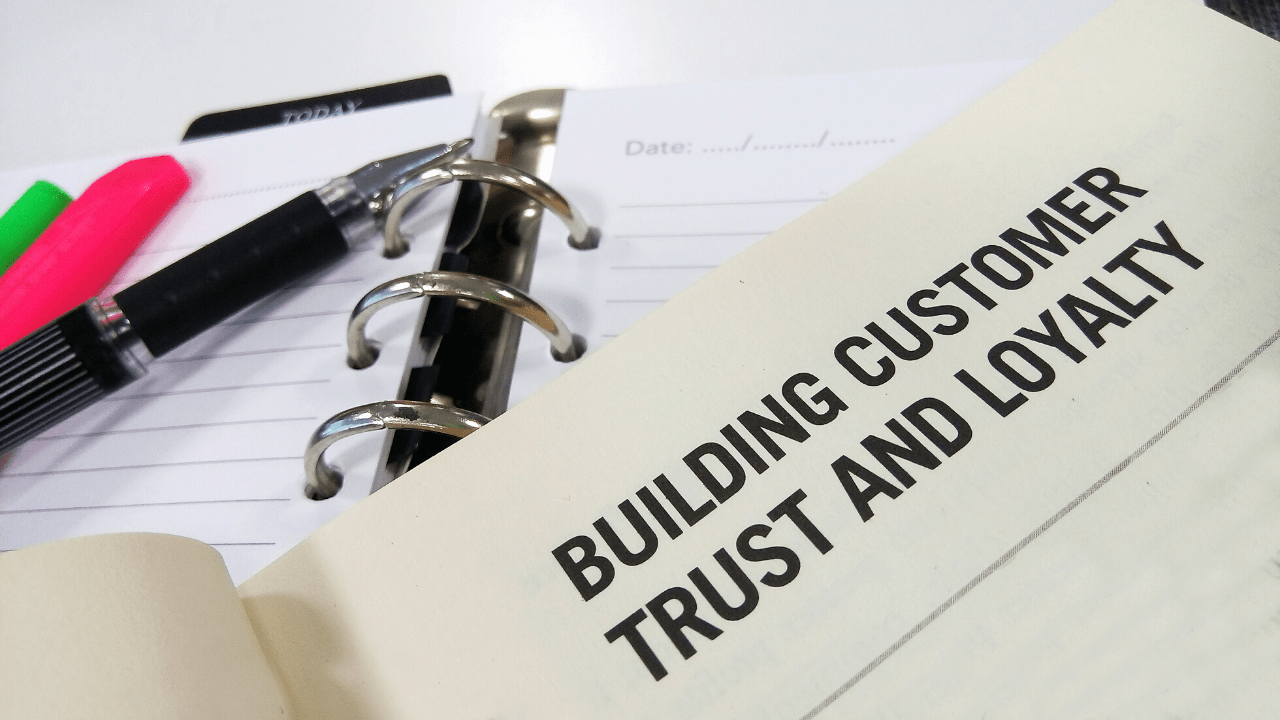build customer trust and loyalty
